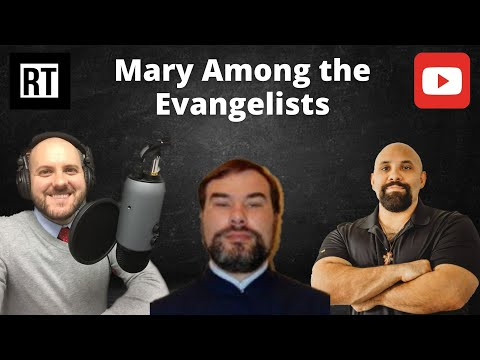 William Albrecht and Fr. Kappes on Mary Among the Evangelists