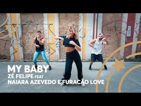 My Baby - Zé Felipe feat Naiara Azevedo e Furacão Love - Lore Improta  Coreografia