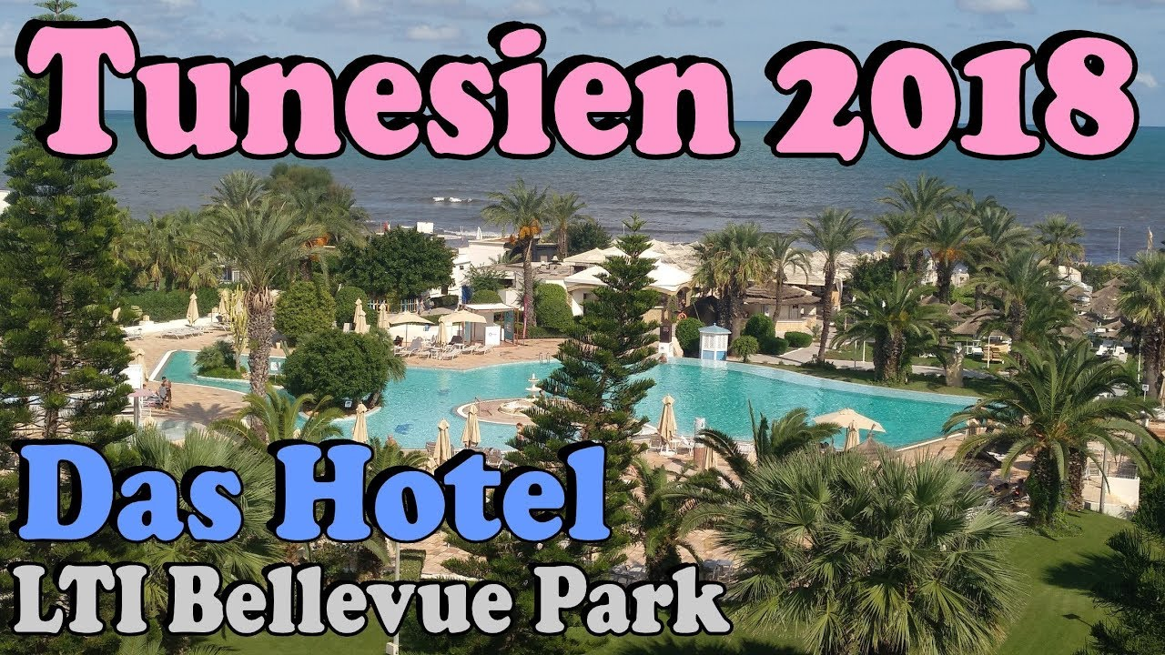 tunesien urlaub 2018 2 3 lti bellevue park hotel in port el kantaoui sousse nord incl