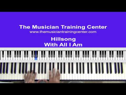 With All I Am Keyboard Chords By Hillsong United Worship Chords