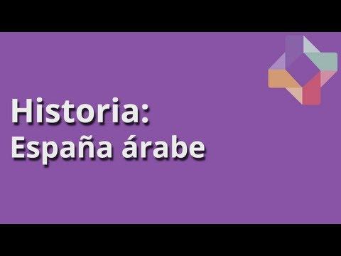 España Arabe - Historia - Educatina