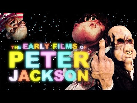 The Early Films Of Peter Jackson