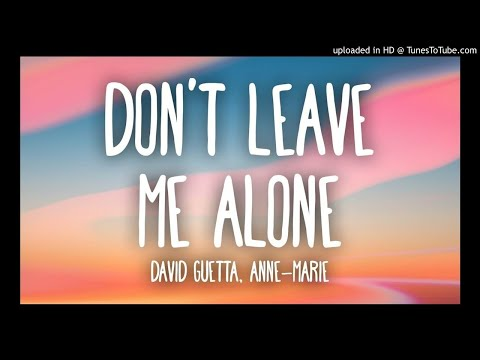 David Guetta Feat Anne Marie - Don't Leave Me Alone (Acoustic)