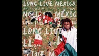 """Lil Keed x NoCap """"LONG LIVE MEXICO"""" Prod. By Kel"""