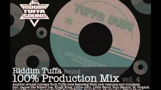 Riddim Tuffa - Production Mix vol.4