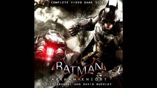 Batman: Arkham Knight - Unreleased Score - You Will Be Forgotten - Nick Arundel & David Buckley