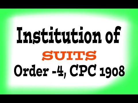 Institution of suits :: Order-4, CPC, 1908