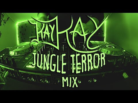 Kay Kay - Jungle Terror Mix | #9