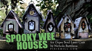 Spooky Wee Houses