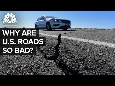 Why U.S. Roads And Highways Are So Bad