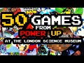 50 GAMES from Power Up! at the London Science Museum