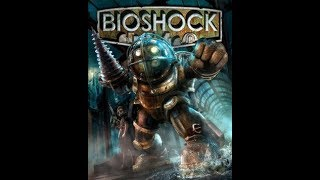 Let's Play Bioshock One part 1