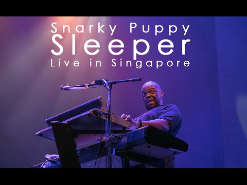 Snarky Puppy | Sleeper | Live in Singapore | Encore