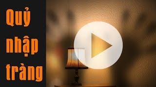 Quỷ nhập tràng 2: audio kinh dị