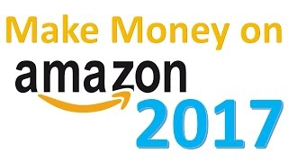 Looking to make money on amazon 2017? get approved in grocery products, sell products fba, and look for regional stores purchase...