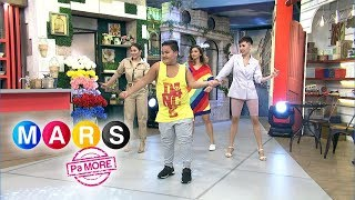 Mars Pa More: Zumba time with Balang and Lovely Abella!