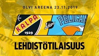Lehdistötilaisuus, KalPa - Pelicans, 23.11.2019