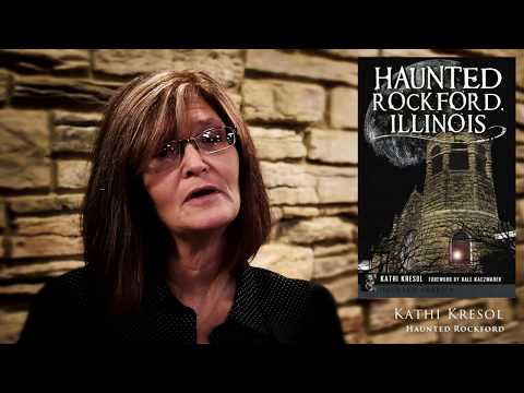 Interview w/ Kathi Kresol of Haunted Rockford, Pt. 2