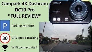Campark 4K Dash Camera DC10 *Full Review*
