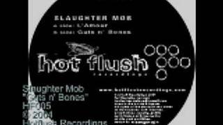 Slaughter Mob - Guts N