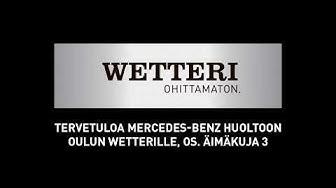 Mercedes-Benz merkkihuolto Oulun Wetterillä - näin saavut huoltoon