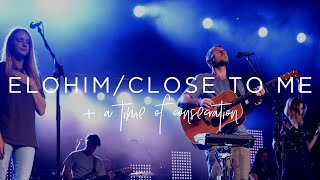 Elohim / Close to Me (+ A Time of Consecration) - Dayspring Worship