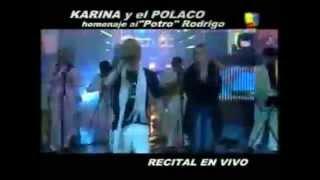 EL POLACO y KARINA En Pasión de SABADO con el tema FIGURATE TU (Homenaje a Rodrigo)