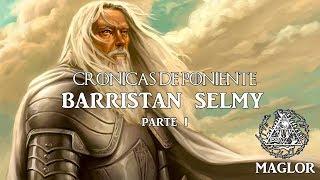 Crónicas de Poniente: Ser Barristan Selmy