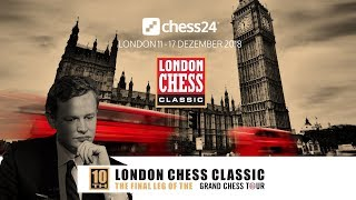 London Chess Classic 2018 - Halbfinale - Tag 2