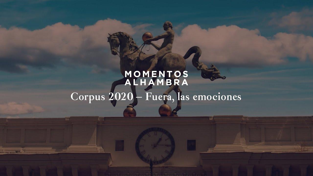 Corpus 2020 – Fuera, las emociones | Cervezas Alhambra