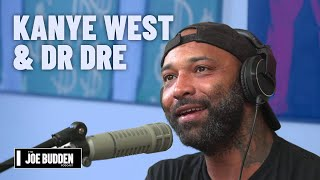 Kanye West & Dr Dre Working Together On New Music | The Joe Budden Podcast