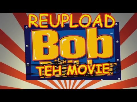 BOB THE MOVIE