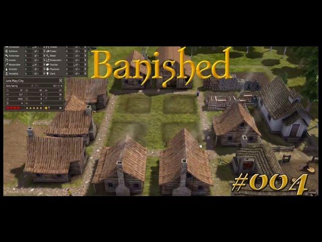 Let's Play Banished | Neue Häuser für die Einwohner | Folge #004