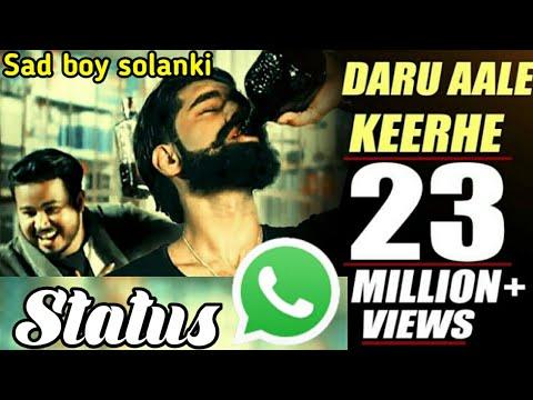 Daru aale keerhe parmish verma song by WhatsApp status....