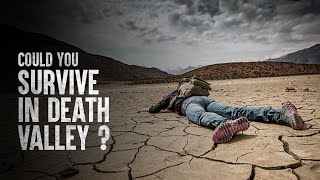 How to Survive 24 Hours in Death Valley
