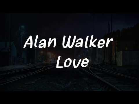 alan-walker---love(new-song-2019)