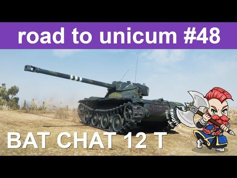 Bat Chat 12t Unicum Guide/Review, Earning 3 Marks of Excellence