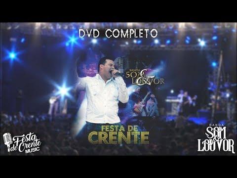 2º DVD Festa de Crente (Completo) - Banda Som e Louvor