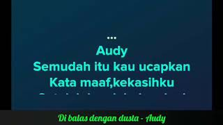 Download Mp3 Di Balas Dengan Dusta - Audy | Karaoke