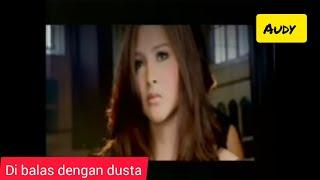 Di Balas Dengan Dusta - Audy | Karaoke