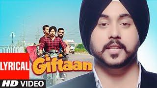 Giftaan: Deep Karan (Full Lyrical Song)   Preet Hundal   Vicky Dhaliwal   Latest Punjabi Songs