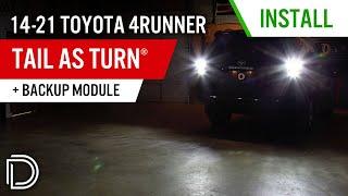 Tail as Turn™ + Backup LED Module for 2014+ Toyota 4Runner b…