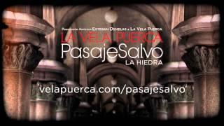 La Vela Puerca - La Hiedra (Pasaje Salvo)