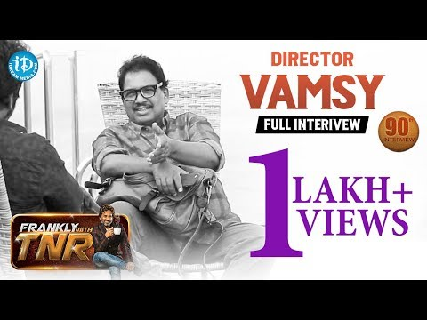 Director Vamsy Exclusive Interview || Frankly With TNR #90 || Talking Movies With iDream