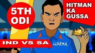 5th ODI | IND VS SA | HITMAN KA GUSSA