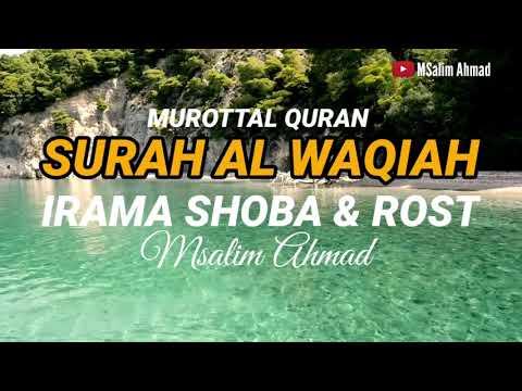 murottal-al-qur'an-merdu-  -surah-al-waqiah-  -irama-shoba-&-rost-  -msalim-ahmad