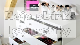 Moje sbírka kosmetiky | My makeup collection