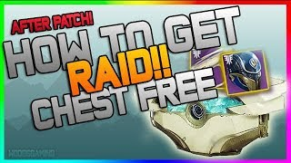Destiny 2: FREE RAID LOOT CHEST! Last Wish Raid Chest Glitch - AFTER PATCH, FREE RAID GEAR