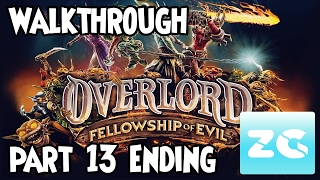Overlord Fellowship of Evil (Xbox One/PS4/Pc Steam) Walkthrough - Part 13 Ending Gameplay HD