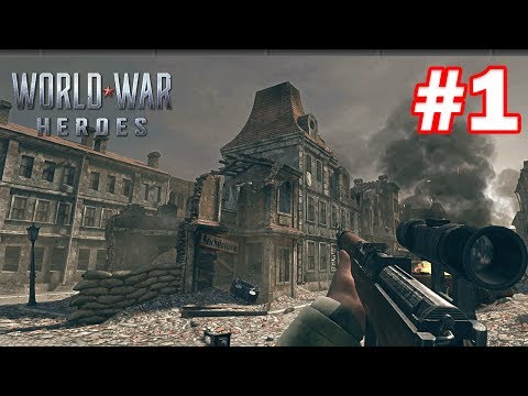 WORLD WAR HEROES ANDROID GAMEPLAY - #1